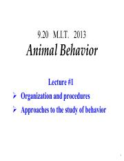 Lecture 1 Notes - Introduction; class requirements, various approaches to animal behavior and its st