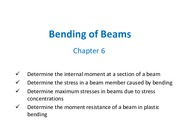 Chapter 6 - Bending of Beams