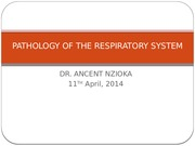 PATHOLOGY OF THE RESPIRATORY SYSTEM.pptx