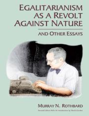 Egalitarianism as a Revolt Against Nature, and Other Essays_2-2