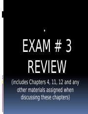 Exam 3 _Breif Review.pptx