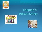 Ch 27 Patient Safety
