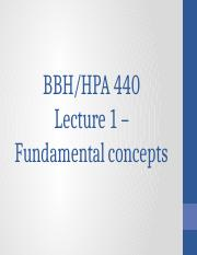 HPA 440 Lecture 1 - Fundamental Concepts