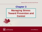 Chapter 3 - Managing Stress Fall 2013