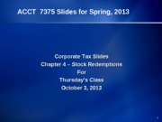 CorpTax-Slides for Chapter 4.f13