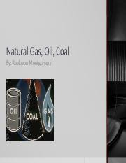 Natural Gas, Oil, Coal.pptx