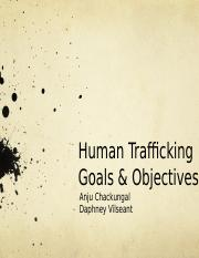 Human Trafficking Goals & Objectives PowerPoint.pptx