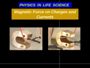 18_B Magnetic force on charges and currents
