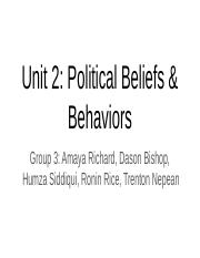 Group 3 Unit 2_PoliticalBeliefs&Behaviors