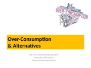 Lecture 21- Over-consumption and Alternatives.pptx