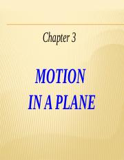 Ch 03 Motion in a Plane-final.pptx