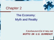 Chapter 2 - The economy - myth and reality