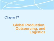 Global Production, Outsourcing and Logistics Lecture Slides
