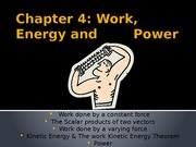Chapter4_Vector in Real Life II;Work, Energy  Power