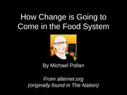 Presentation on Michael Pollan