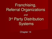Chapter 14 Franchising Referral Associations & More