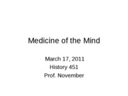 2011-03-17 -- Medicine and the Mind
