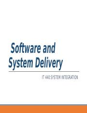 IT440_Wk12_SoftwareandSystemDelivery.pptx