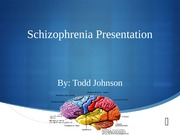 Schizophrenia Presentation-Week 6