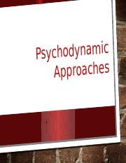 Lecture 6 - Psychodynamic Approaches _1_