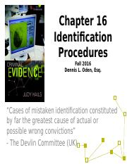 Evidence CHP 16 Identification Procedures Fall 201