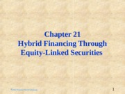 ch21_-_Hybrid_Financing_via_Equity-linked_Securities