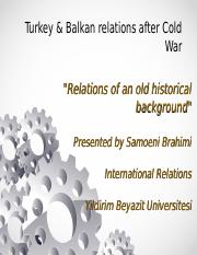Turkey and Balkan relation after Cold War