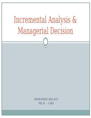 PPT 3 Incremental Analysis & Managerial Decision (1) (1)