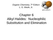 Chapter 6 - Alkyl Halides