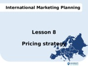 Lesson 8 IMP - Pricing Strategy