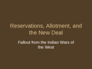 (9) Reservations, Allotment, and the New Deal