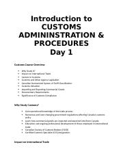 Day #1 - Intro to Customs - Notes