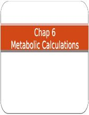 WK 6 - metabolic calculations1 (2).pptx