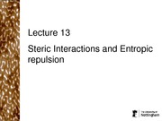 Steric Interactions and Entropic repulsion