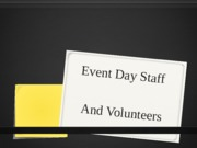 8. Event Day Staff
