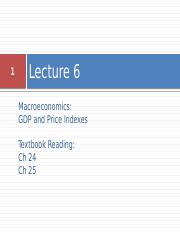 Lecture 6 - GDP and Price Index(1).pptx