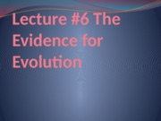 Lec+_6+Evidence+for+evolution.pptx