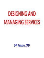 Session 16 - DESIGNING AND MANAGING SERVICES (3).ppt