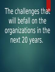 THE BIGGEST CHALLENGES THAT WILL FACE ORGANIZATIONS IN.pptx