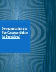 Consequentialism and Non-Consequentialism Winter 2014  for 213-.pptx