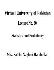 Statistics and Probability - STA301 Power Point Slides Lecture 30