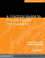 Geoff Yates, Mike Hinchliffe-A Practical Guide to Private Equity Transactions (Law Practitioner Seri