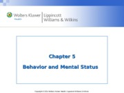 Chapter ppt 05 Behavior and Mental Status.ppt