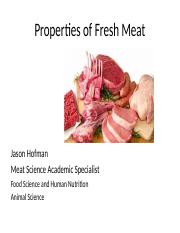 11+Properties+of+Fresh+Meat+JH+8-18-16.pptx