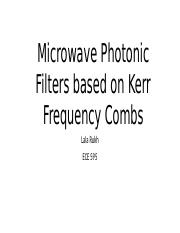 Microwave Photonic Filters based on Kerr Frequency Combs.pptx