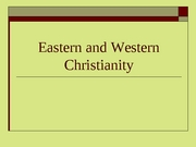 8_Eastern and Western Christianity
