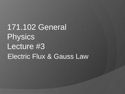 AS.171.102 Electric Flux & Gauss Law