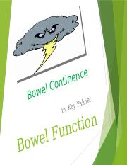 440 Wk 5 Bowel Continence Ppt LN 061217.pptx