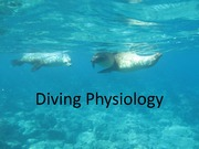 Lecture 5 Diving Physiology Lecture(1)