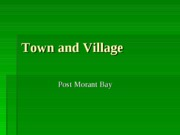 Town and Village (PowerPoint)